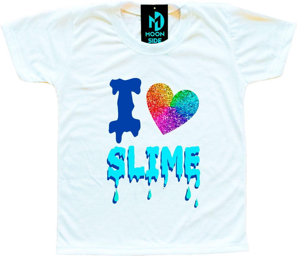 Camiseta I Love Slime (Eu amo Slime) - Glitter